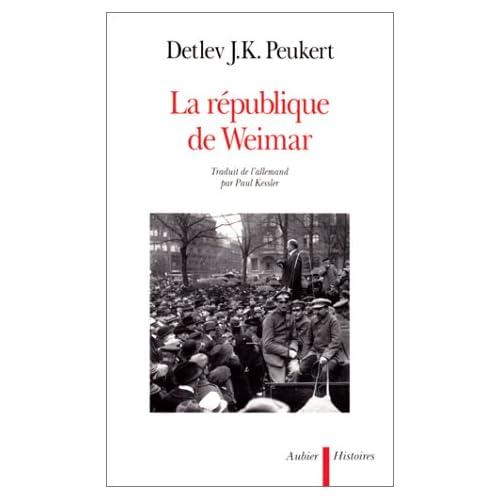 LA REPUBLIQUE DE WEIMAR. Années de crise de la modernité