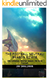 The Football Neutral: Season 2014/15: One Comedian. Another Season. Yet More Football. (English Edition)