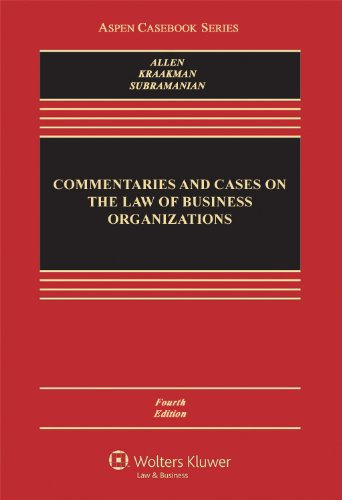 Commentaries and Cases on the Law of Business Organization (Aspen Casebook Series)