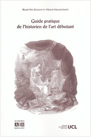 Guide pratique de l'historien de l'art débutant