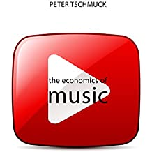 The Economics of Music (The Economics of Big Business)