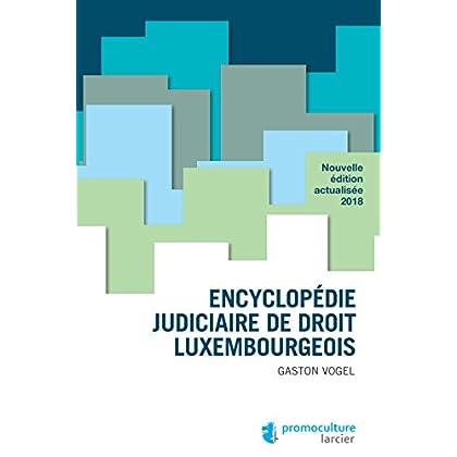 Encyclopédie judiciaire de droit luxembourgeois (LSB. H COLOP FR)