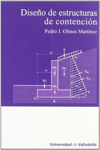 DISEÑO DE ESTRUCTURAS DE CONTENCIÓN por PEDRO JOSE OLMOS MARTINEZ
