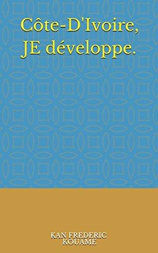 Cte D'Ivoire, JE dveloppe.: De la prise charge nonciative  la prise en charge du dveloppement: principes et mthodes