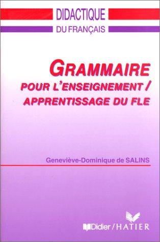 Grammaire pour l'enseignement, apprentissage du FLE