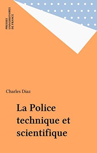La Police technique et scientifique (Que sais-je ? t. 3537) par Charles Diaz