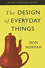 Broschiertes BuchThe ultimate guide to human-centered design Even the smartest among us can feel inept as we fail to figure out which light switch or oven burner to turn on, or whether to push, pull, or slide a door. The fault, argues this ingenious-...