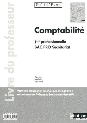 COMPTABILITE TER BPRO SEC (ME) par MICHEL FIORE, ALAIN BROCHOT, EMILIE GAMBLIN