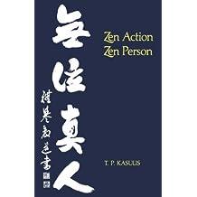 Zen Action/Zen Person