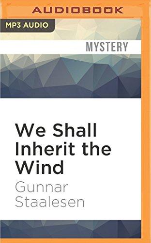 We Shall Inherit the Wind: Varg Veum por Gunnar Staalesen