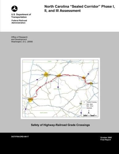 North Carolina Sealed Corridor: Phase I, II, and III Assessment por U.S. Department of Transportation