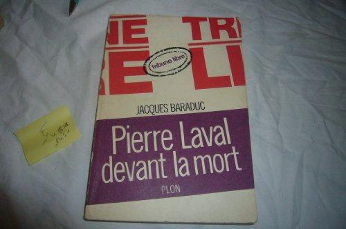 Descargar Libro Pierre laval devant la mort. de Baraduc Jacques