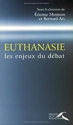 Euthanasie : Les enjeux du débat