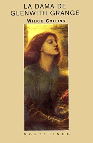 La dama de Glenwith Grange. por Wilkie Collins