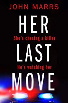Her Last Move by [Marrs, John]