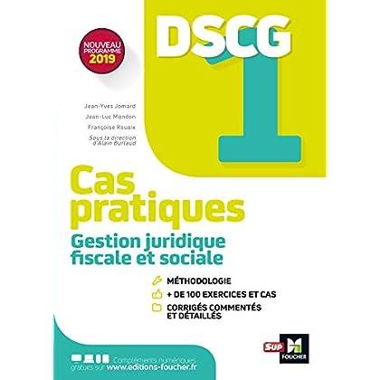 DSCG 1 - Gestion juridique fiscale et sociale - Cas pratiques