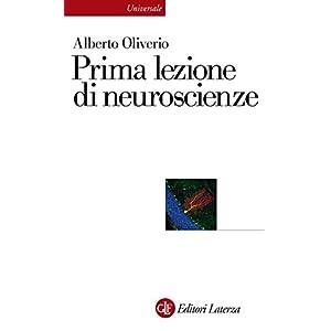 Prima lezione di neuroscienze (Universale Laterza)