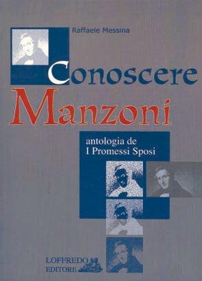 Conoscere Manzoni. Antologia de «I Promessi sposi». Per la Scuola media