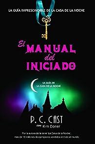 El manual del iniciado par P.C Cast