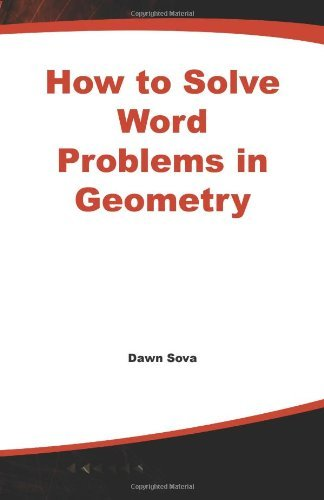 How to Solve Word Problems in Geometry (How to Solve Word Problems (McGraw-Hill)) by Dawn B. Sova (1999-11-11)