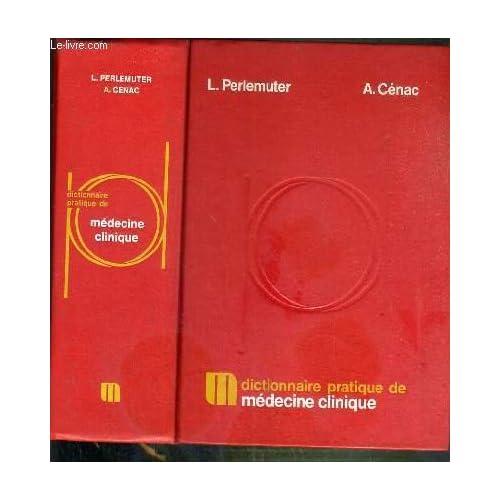 Dictionnaire pratique de médecine clinique