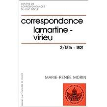 Correspondance Alphonse de Lamartine-Aymon de Virieu, tome 2 : 1816-1821