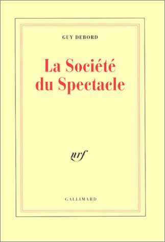 La Socit du Spectacle