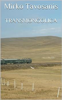 Transmongolica di [Tavosanis, Mirko]