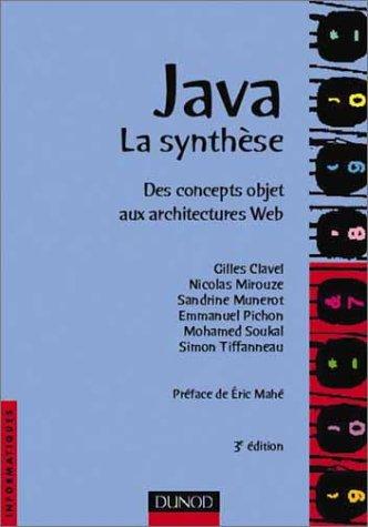 Java la synthèse, 3e édition