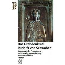 Das Grabdenkmal Rudolfs von Schwaben: Monument der Propaganda und Paradigma der Gattung