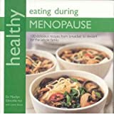 [HEALTHY EATING FOR THE MENOPAUSE] by (Author)Glenville, Marilyn on Jul-02-09