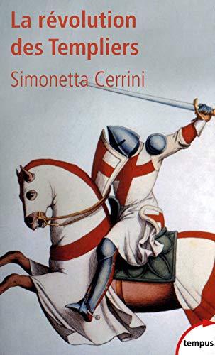 La révolution des Templiers par Simonetta CERRINI