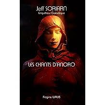 Jeff SORIARN - Enquêteur Galactique - Les Chants d'Anoro