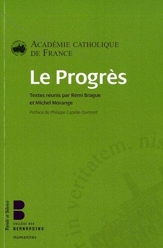 Le progrès par Rémi Brague, Michel Morange, Collectif