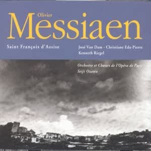 Messiaen:Saint Francois D'assi