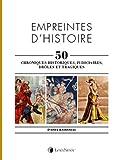 Empreintes d'histoire - 50 chroniques historiques, judiciaires, drôles et tragiques