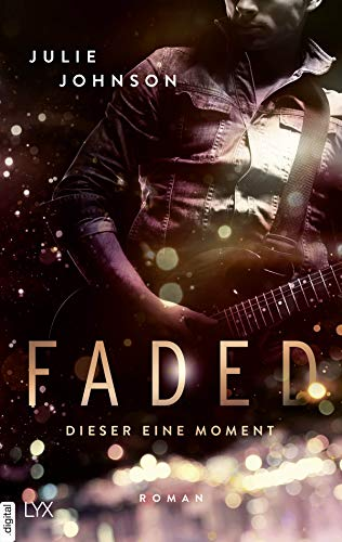 Faded - Dieser eine Moment (Faded Duet 1) von [Johnson, Julie]
