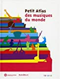 Petit Atlas des musiques du monde