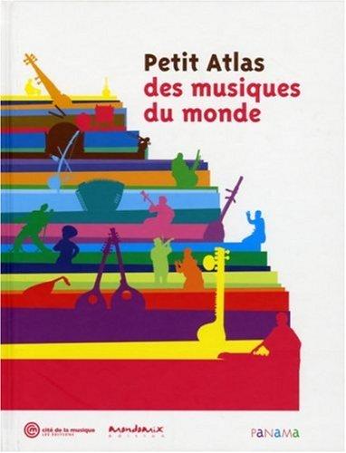 Petit Atlas des musiques du monde par Alain Arnaud