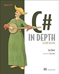 C# in Depth, Second Edition 2nd (second) Edition by Skeet, Jon (2010)