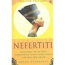 [Nefertiti: Egypt's Sun Queen] (By: Joyce A. Tyldesley) [published: August, 2005]