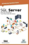 SQL Server: Interview Questions You'll Most Likely Be Asked: Volume 9 (Job Interview Questions)