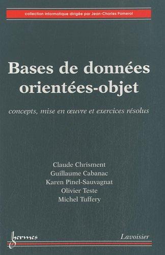 bases-de-donnes-orientes-objet-concepts-mise-en-oeuvre-et-exercices-rsolus