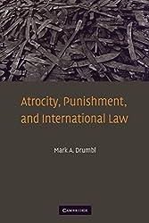 Atrocity, Punishment, and International Law