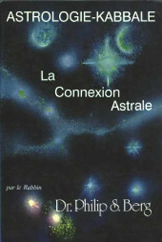 Connexion astrale : Astrologie-Kabbale