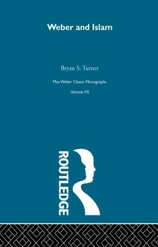 Weber & Islam V 7: Volume 7 by Bryan S. Turner (2014-03-10)