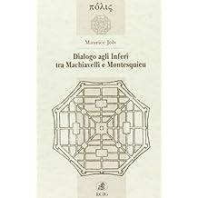 Dialogo agli inferi tra Machiavelli e Montesquieu