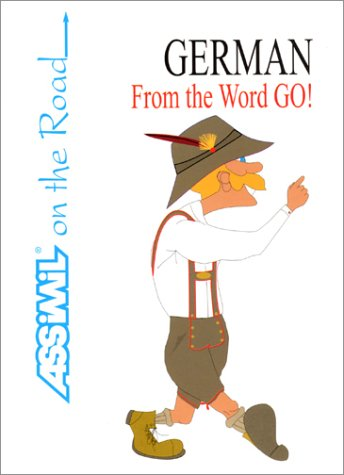 German From the Word Go ! (en anglais)