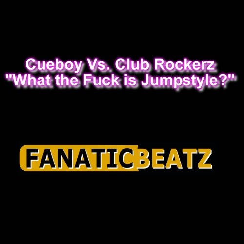 What The Fuck Is Jumpstyle (NoX Remix)