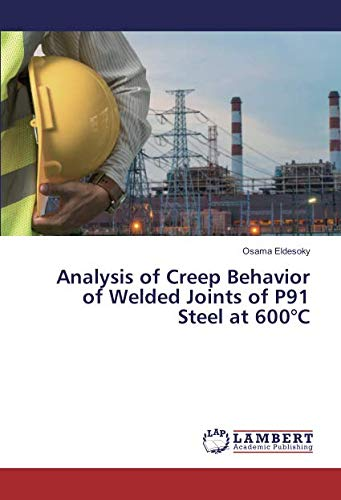 Analysis of Creep Behavior of Welded Joints of P91 Steel at 600°C